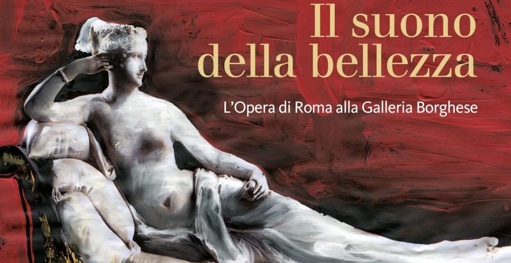 The Rome Opera performs for the first time at the Borghese Gallery